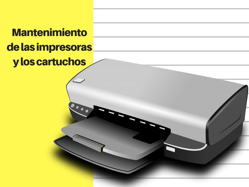 Mantenimiento de las impresoras y los cartuchos 1