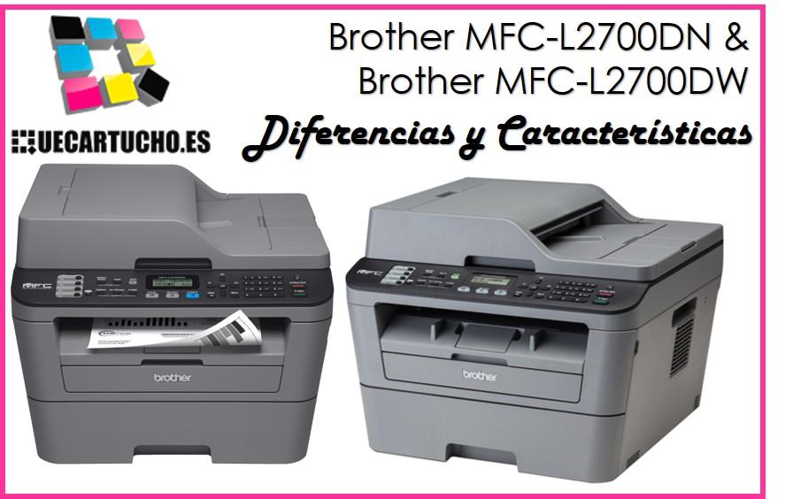 ¿Cuál es mejor: la Brother MFC-L2700DN o la Brother MFC-L2700DW?